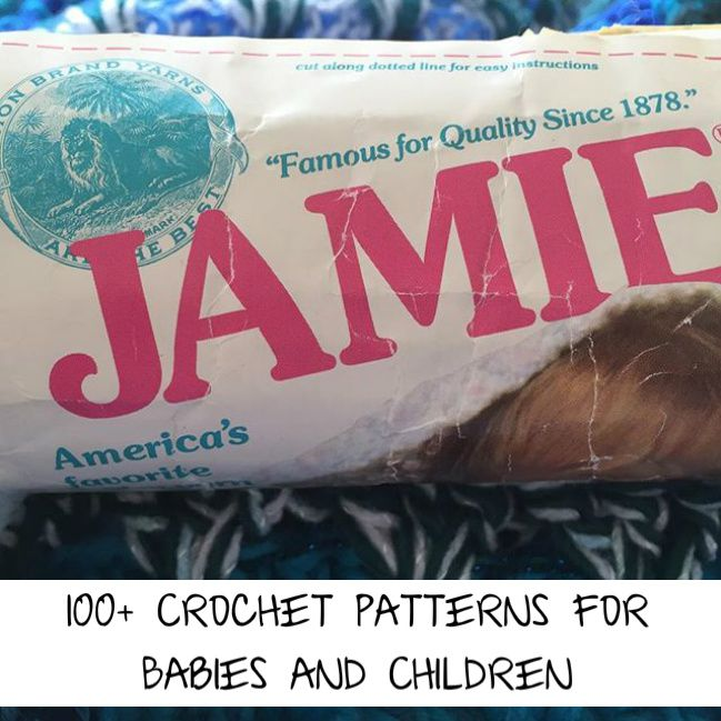 100+ Crochet Patterns for Babies and Children