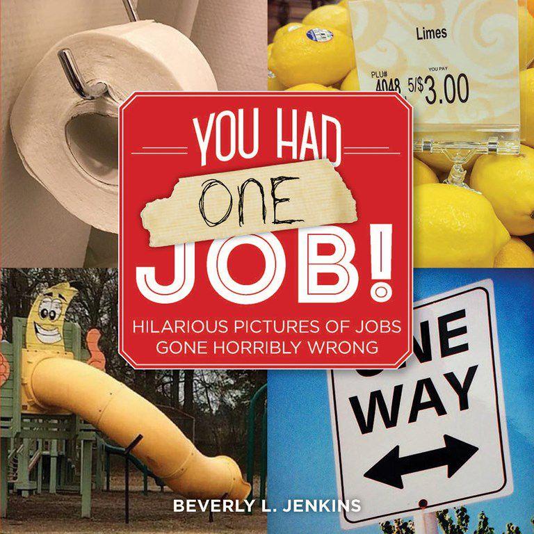 You Had One Job! book