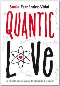 Quantic Love, de Sonia Fernandez-Vidal