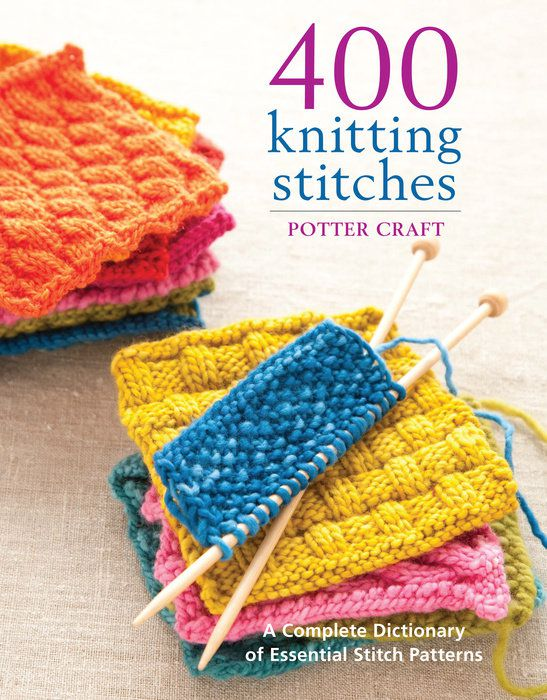 400 knitting stitches offers a great variety of knitting stitch patterns to try.