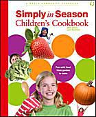 Cover art of Simply in Season Children's Cookbook