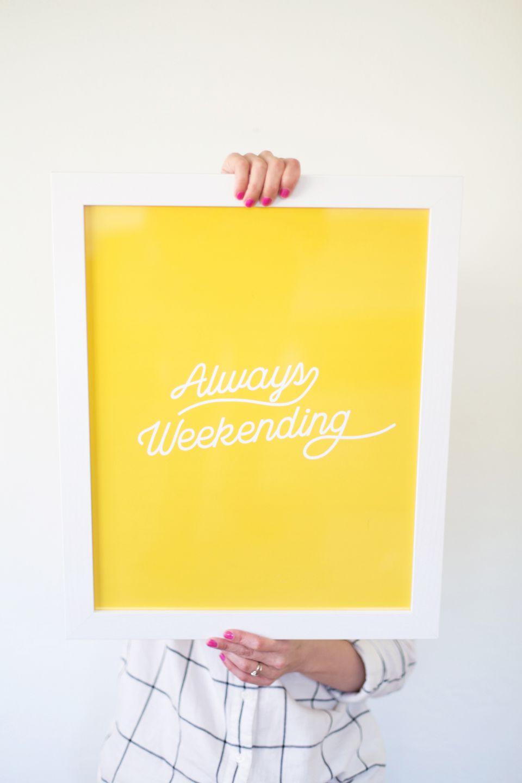 Always Weekending Printable Art