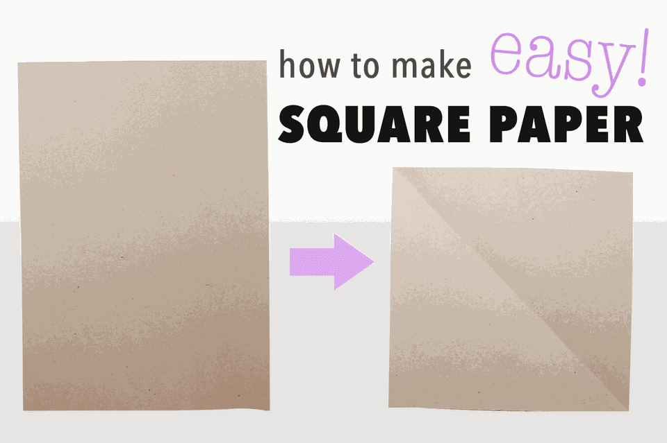How To Make Square Paper Easy