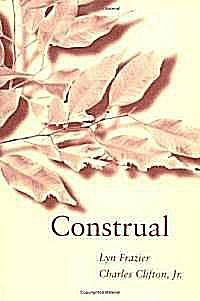 Construal by Lyn Frazier and Charles Clifton