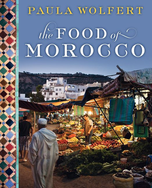 Moroccan cookbooks list of recipe books about moroccan cuisine the food of morocco 2011 forumfinder Image collections