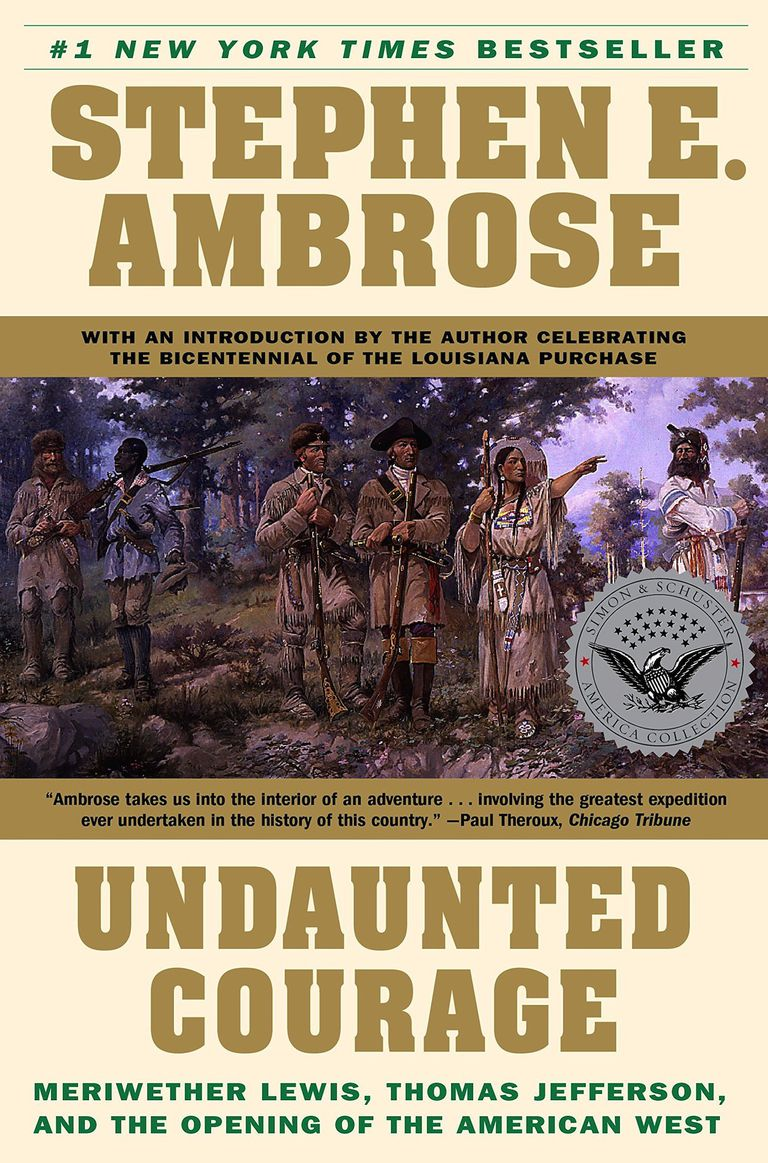 books about the lewis and clark expedition undaunted courage