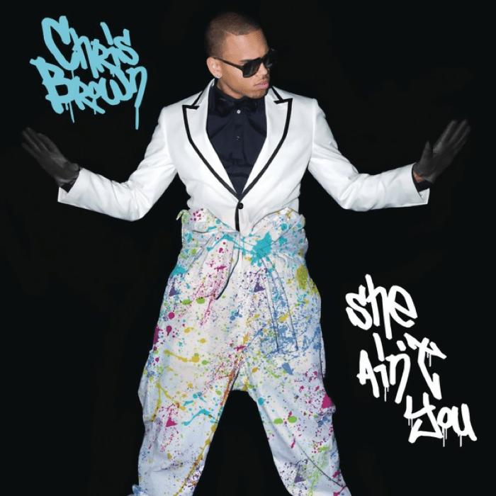 Chris Brown She Ain't You