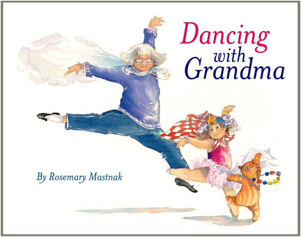 Review Of Children S Book Dancing With Grandma