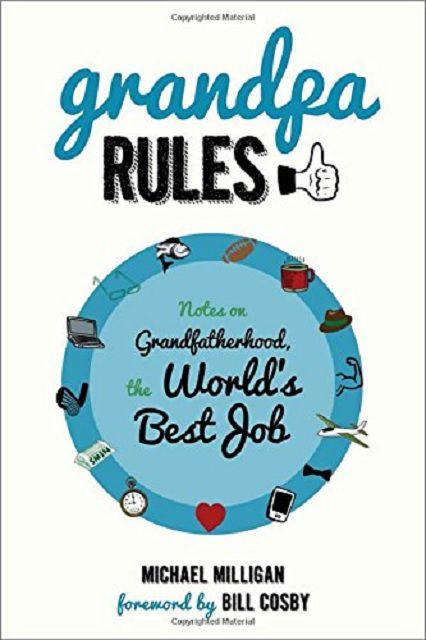 grandpa rules humorous take on grandparenting book for grandparents