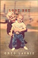 Lost Boy by Greg Laurie