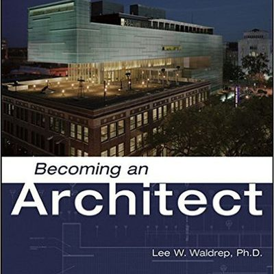 Becoming an Architect, book cover of Lee W. Waldrep's first edition book
