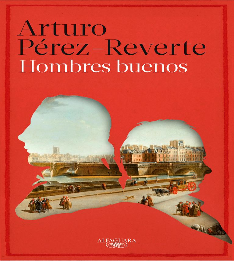 Hombres buenos de Arturo Perez Reverte