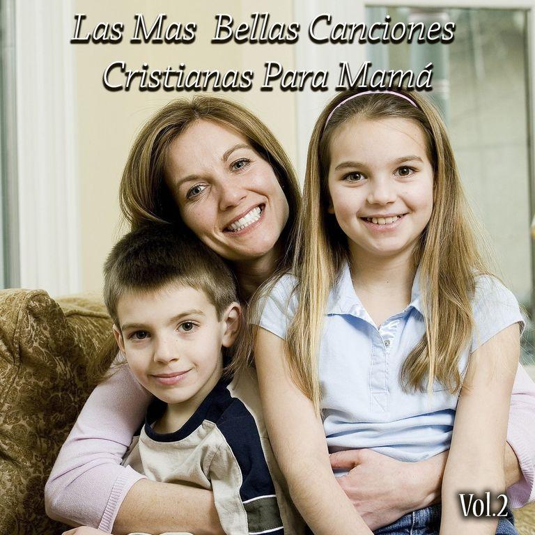 Las más bellas canciones cristianas para mamá