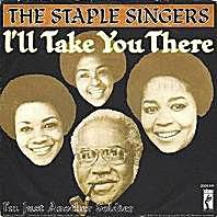 "The Staple Singers' ""I'll Take You There"""