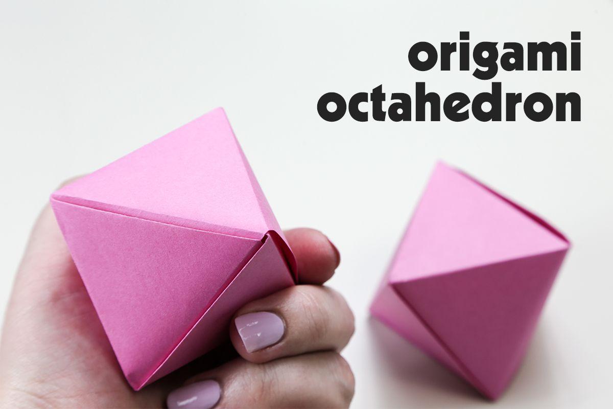 Origami Octahedron Instructions