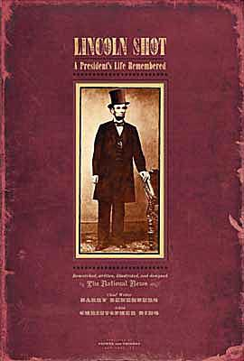 Cover art of Lincoln Shot: A President's Life Remembered, biography of Lincoln for tweens and teens