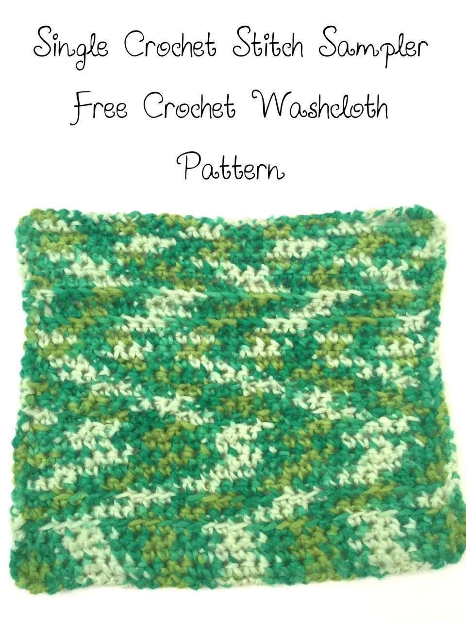 Single Crochet Stitch Sampler Free Crochet Washcloth Pattern