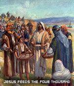 Jesus Feeds Four Thousand