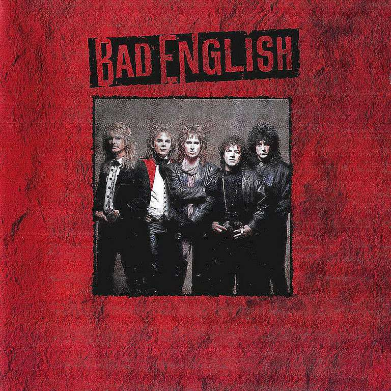Bad English released its debut, self-tiled album in 1989, bring ex-members of Journey together in a memorable way.