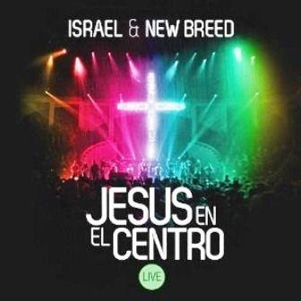 Israel & New Breed