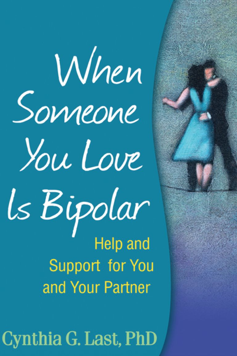 """""""When Someone You Love Is Bipolar."""""""