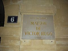 The Maison de Victor Hugo is situated on Place des Vosges.