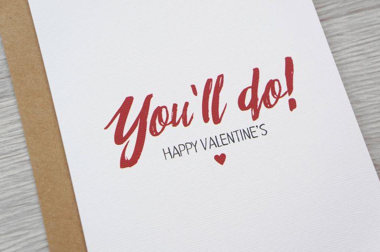 You'll do valentine