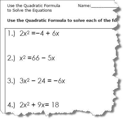 Use the Quadratic Formula to solve the equations. Quadratic formula ...
