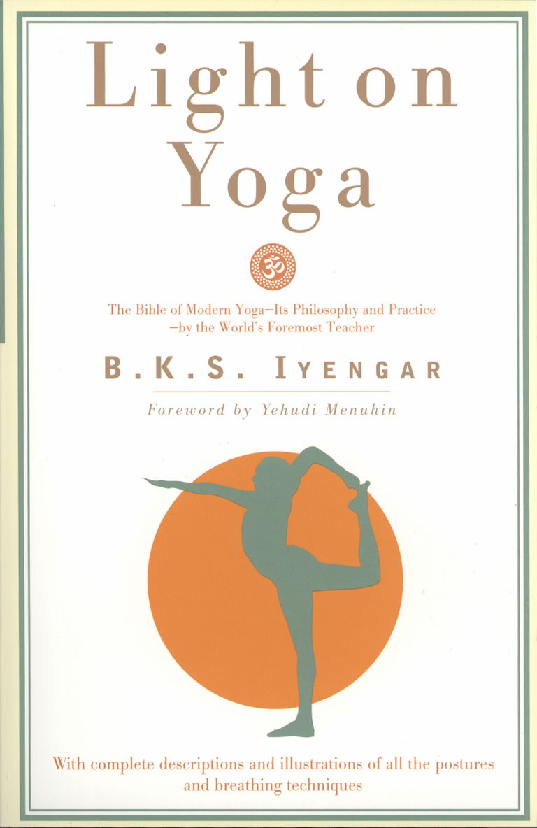 Light on Yoga by B.K.S. Iyengar