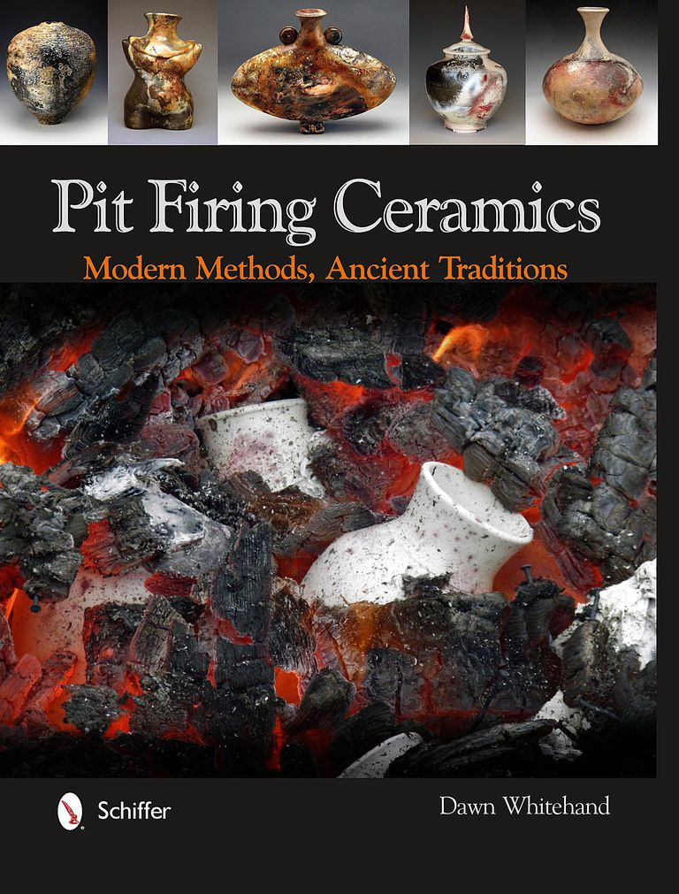 Pit Firing Ceramics - Modern Methods, Ancient Traditions