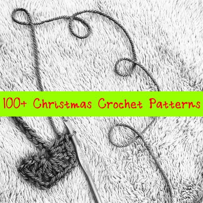 100+ Christmas Crochet Patterns
