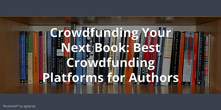 crowdfunding for authors, crowdfund your next book