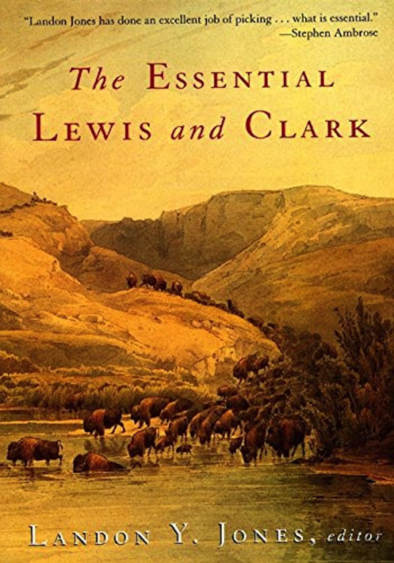 books about the lewis and clark expedition the essential lewis and clark