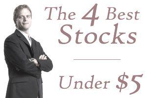 Best 4 Stocks Under $5
