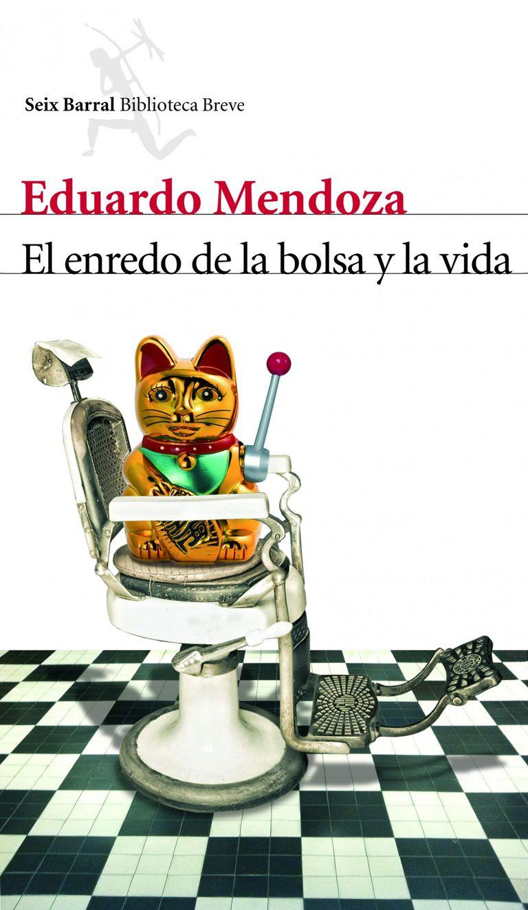 El enredo de la bolsa y la vida de Eduardo Mendoza