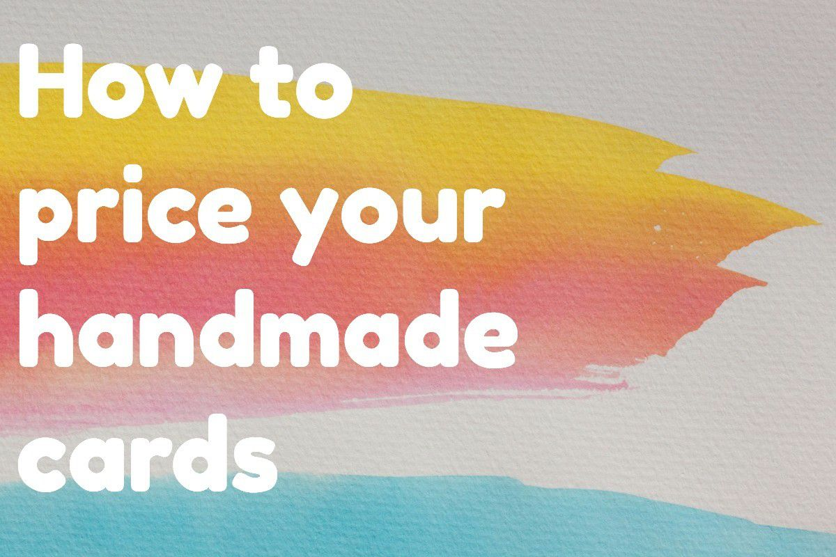 How to Start a Handmade Card Business Checklist