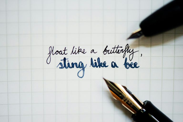 Writing: Float like a butterfly, sting like a bee.