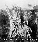 Peter Confesses Jesus' Identity Christ