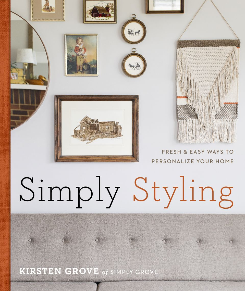 Step Inside Simply Styling: Fresh & Easy Ways To Personalize Your Home