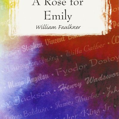 the significance of emily s rose A rose for emily is a short story by william faulkner read on for the meaning of  the title and the symbolism of the rose.