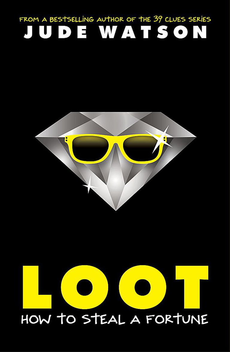 Loot: How ro Steal a Fortune book cover
