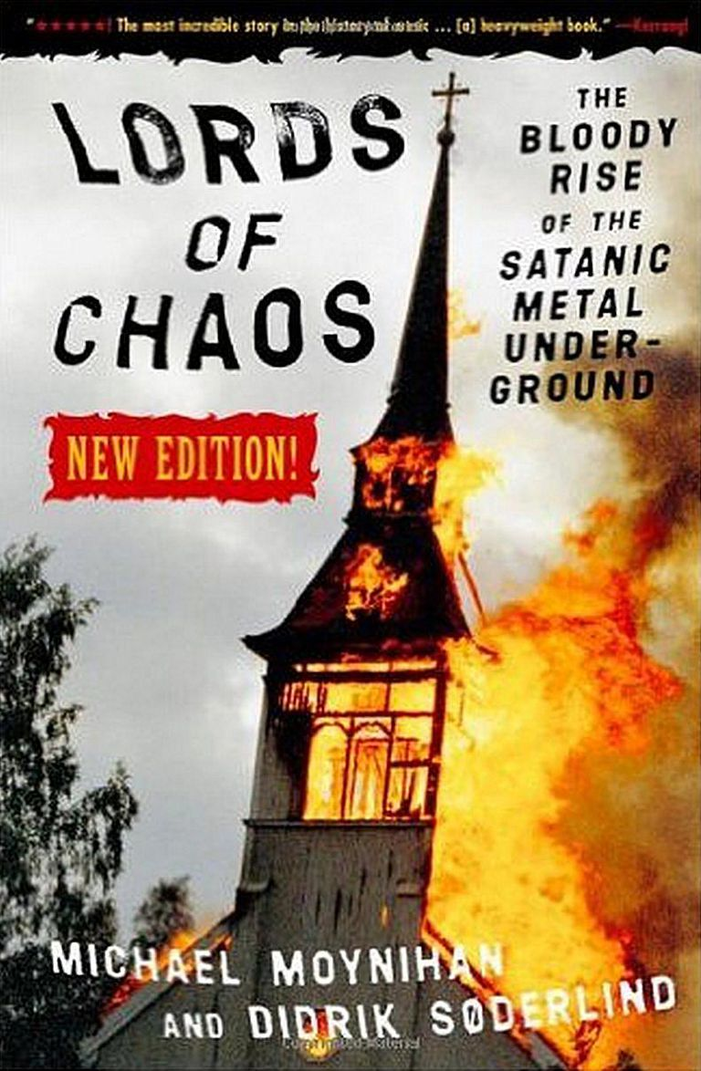 'Lords Of Chaos' - Michael Moynihan