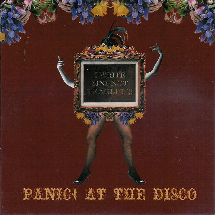 Panic! At the Disco I Write Sins Not Tragedies