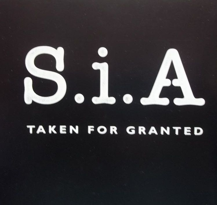 Sia Taken For Granted