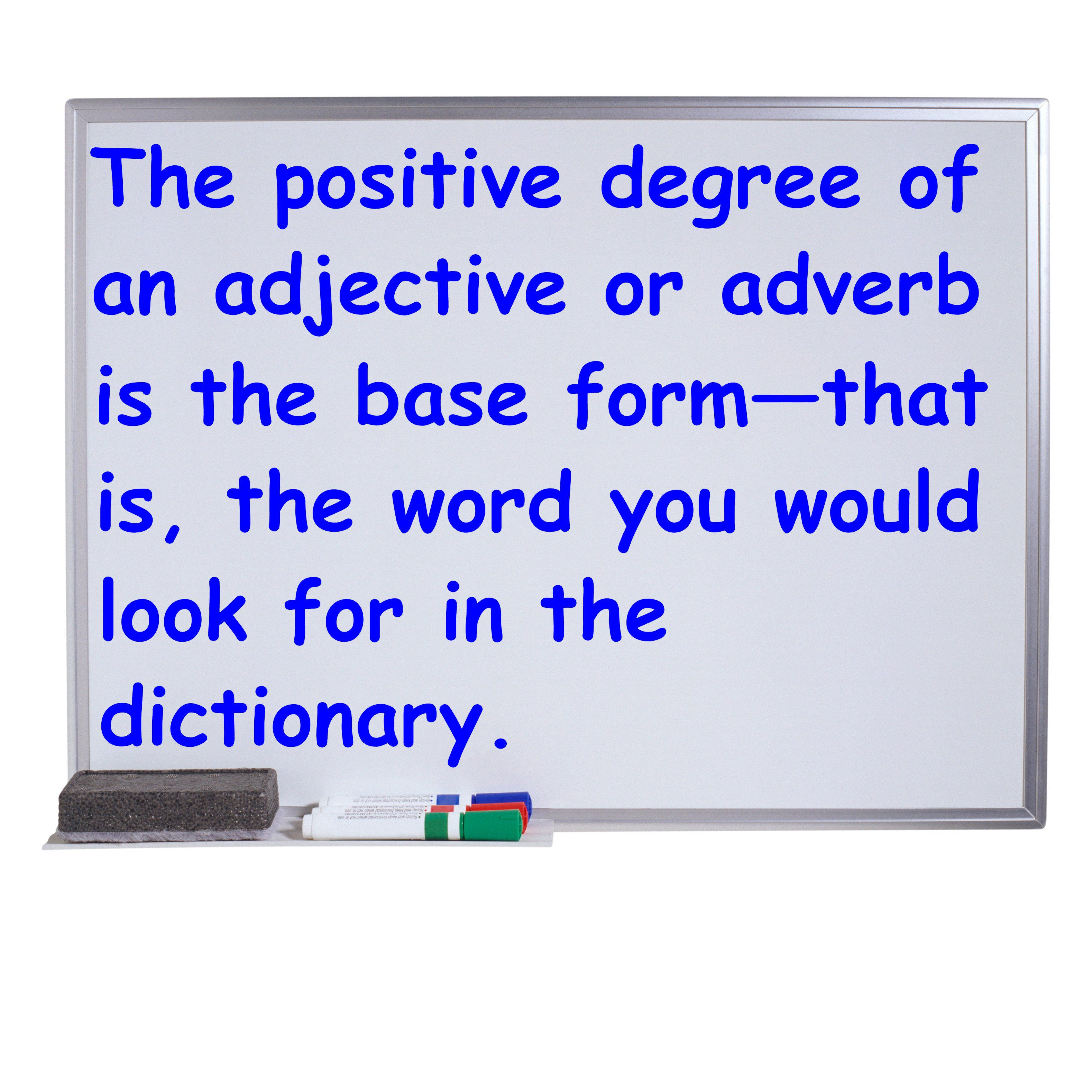 Positive degree of adjectives and adverbs in english robcynllc Image collections