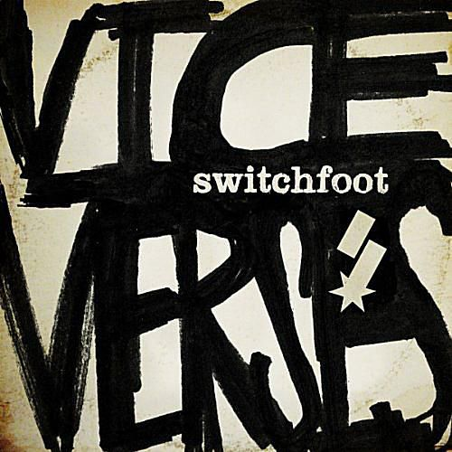 Switchfoot - Vice Verses