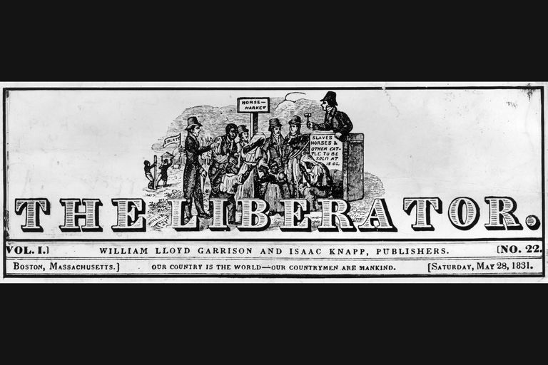 1831 header of Garrison's newspaper The Liberator