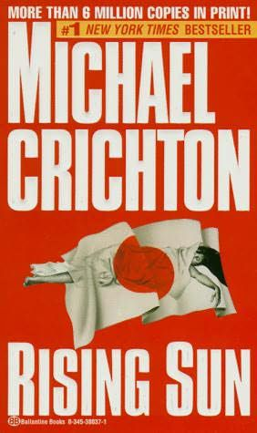 an analysis of the plot in rising sun by michael crichton Why readers loved michael crichton and critics didn't everyone knows the plot of crichton's first novel published under his own name if you want more in depth characters, read the topical books like rising sun and disclosure two of my favorites are travels and a case of need.