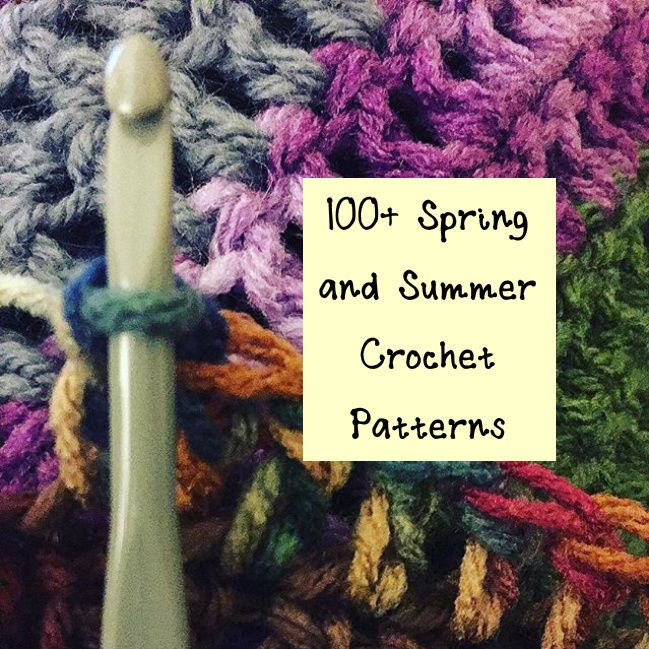 100+ Spring and Summer Crochet Patterns
