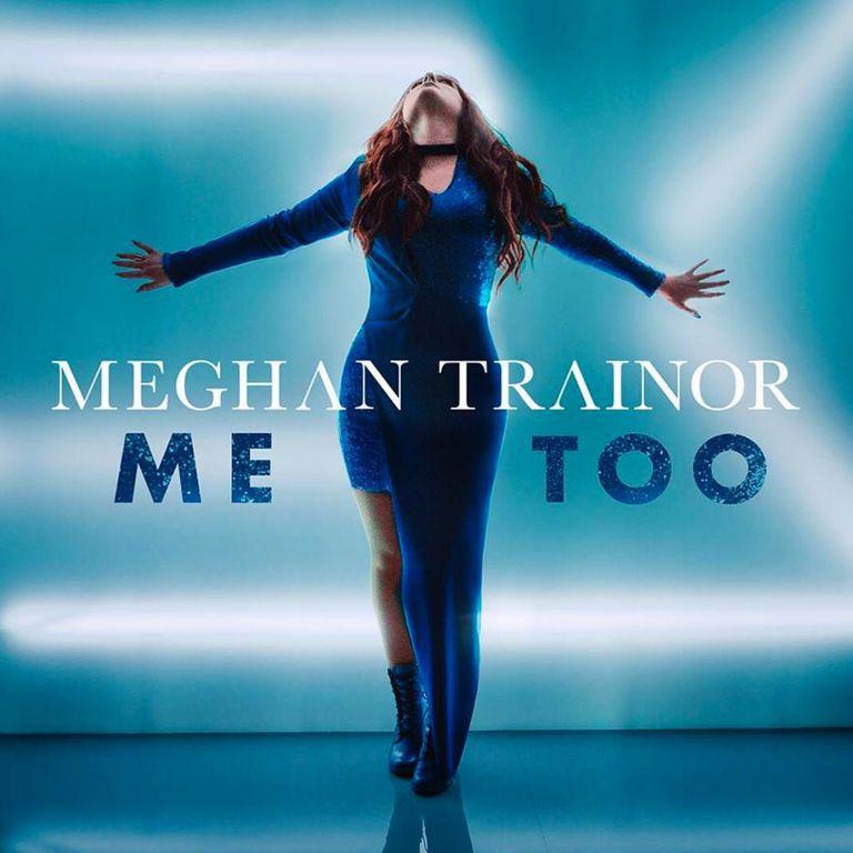Meghan Trainor Me Too